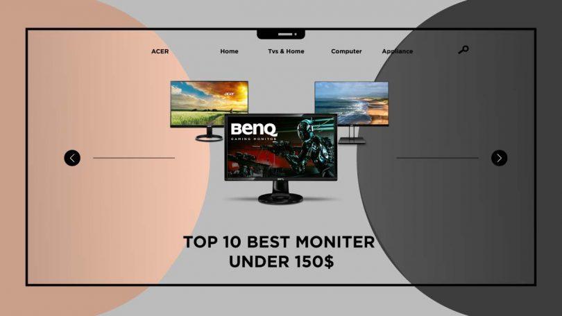 Best Monitors Under 150$