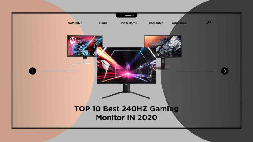 best 240HZ gaming monitor