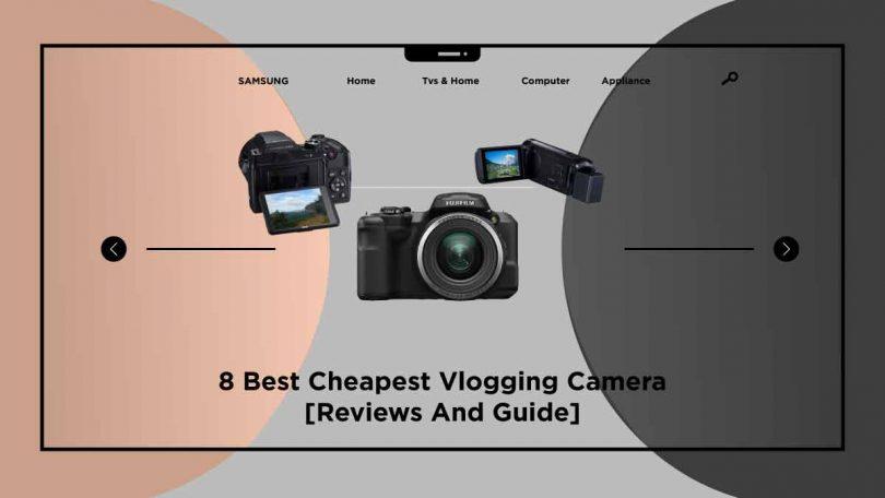 best cheapest vlogging camera