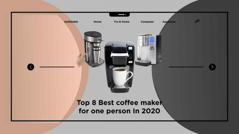 best coffee maker for one person