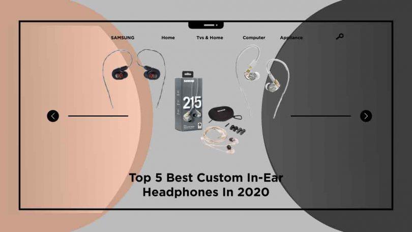 best custom in-ear headphones