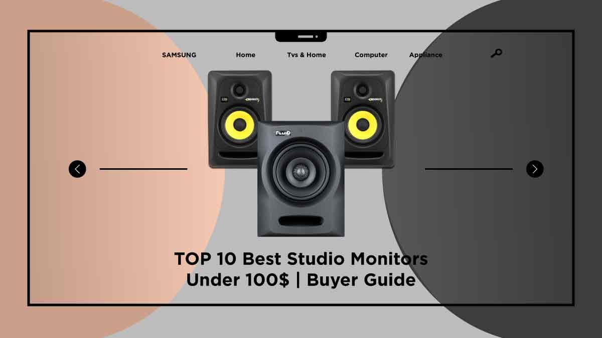 best studio monitors under 100$-takequickly