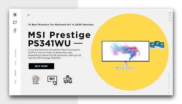 best monitors for macbook air-MSI-Prestige-PS341WU