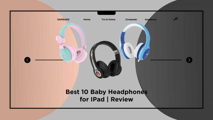 Baby Headphones for IPad