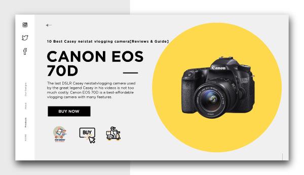 casey neistat vlogging camera-CANON EOS 70D