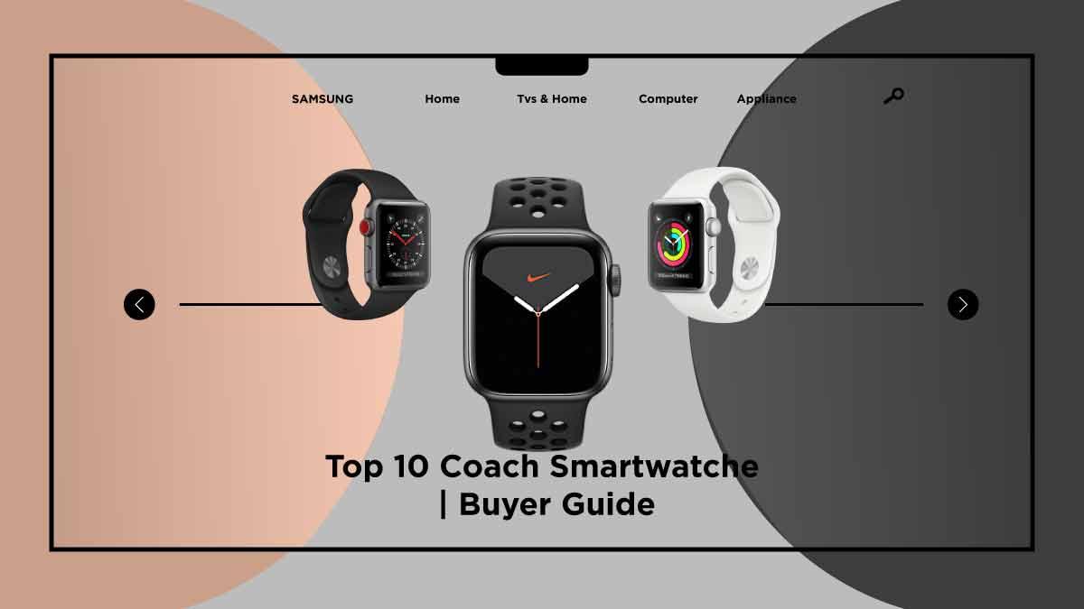 Coach Smartwatches