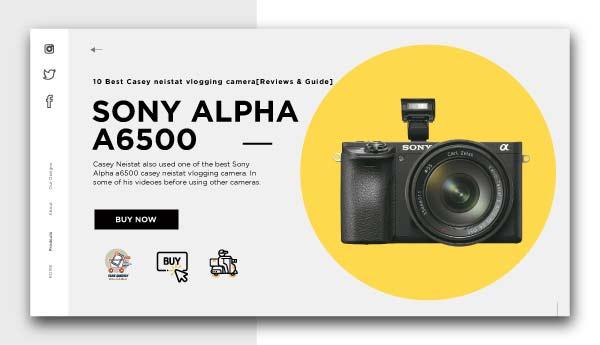 casey neistat vlogging camera-SONY-ALPHA-A6500